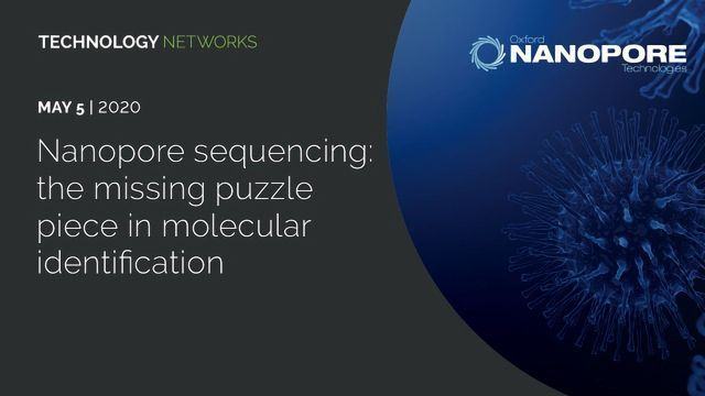 Nanopore Sequencing: The Missing Puzzle Piece in Molecular Identification