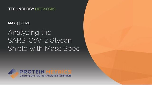 Analyzing the SARS-CoV-2 Glycan Shield With Mass Spec