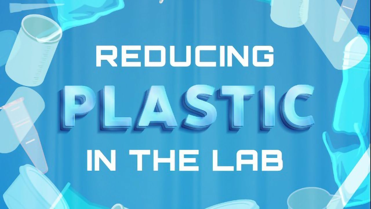 Reducing Plastic in the Lab
