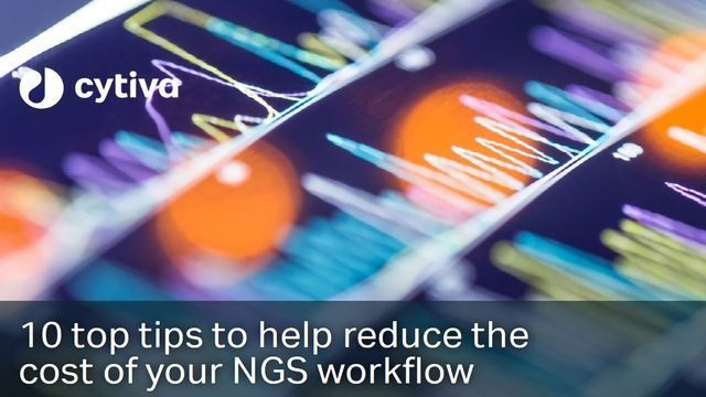 10 Top Tips To Help Reduce the Cost of Your NGS Workflow