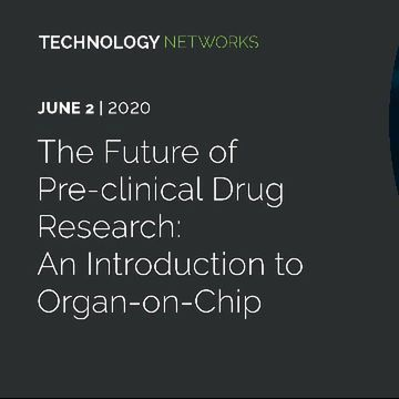 The Future of Pre-clinical Drug Research: An Introduction to Organ-on-Chip