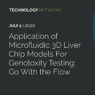 Application of Microfluidic 3D Liver Chip Models for Genotoxity Testing: Go With the Flow