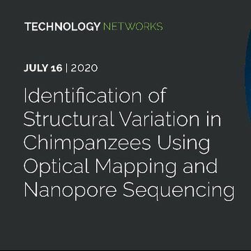 Identification of Structural Variation in Chimpanzees Using Optical Mapping and Nanopore Sequencing