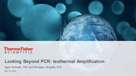 Looking Beyond PCR: Isothermal Amplification