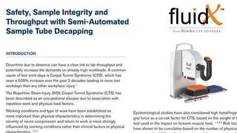 Safety, Sample Integrity and Throughput With Semi-Automated Sample Tube Decapping