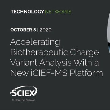 Accelerating Biotherapeutic Charge Variant Analysis With a New iCIEF-MS Platform