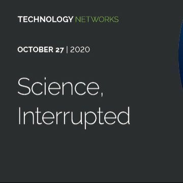 Science, Interrupted