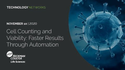 Cell Counting and Viability: Faster Results Through Automation