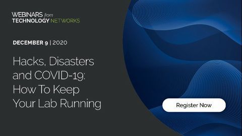 Hacks, Disasters and COVID-19: How To Keep Your Lab Running