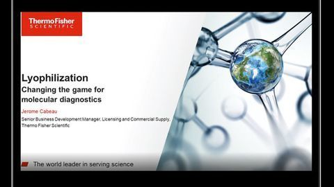 Lyophilization: Changing the Game for Molecular Diagnostics