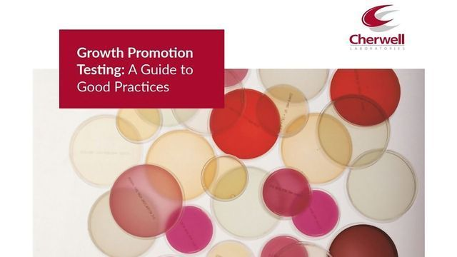 Cherwell Publishes a Growth Promotion Testing Guide
