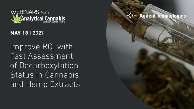 Improve ROI with Fast Assessment of Decarboxylation Status in Cannabis and Hemp Extracts