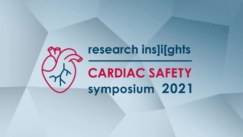 Research Ins]i[ghts: Cardiac Safety Symposium 2021