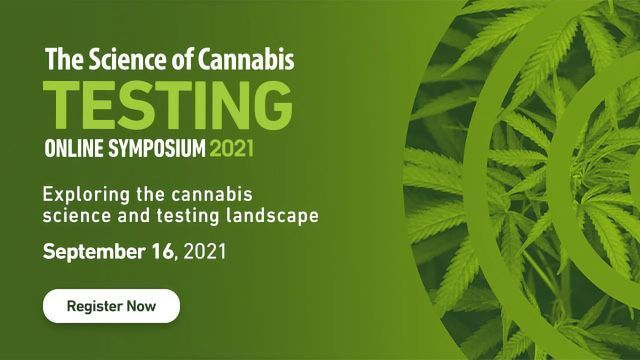 The Science of Cannabis Testing 2021 Online Symposium